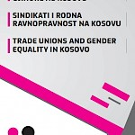 Trade Unions and Gender Equality in Kosovo